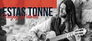 Estas Tonne - Bridging the Worlds Tour